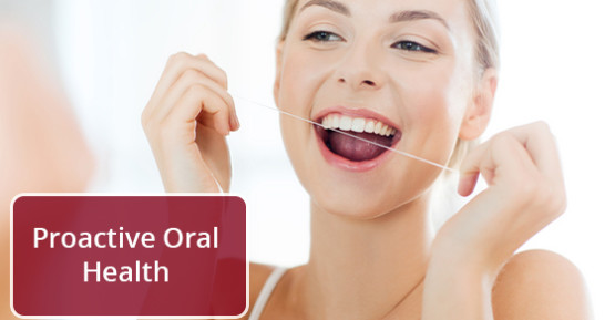 Proactive Oral Health