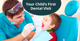 How to Prepare For Your Child's First Dental Visit