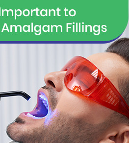 Why It's Important to Replace Amalgam Fillings