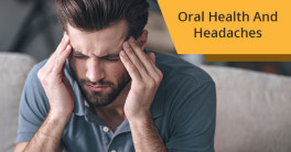 Oral Health And Headaches